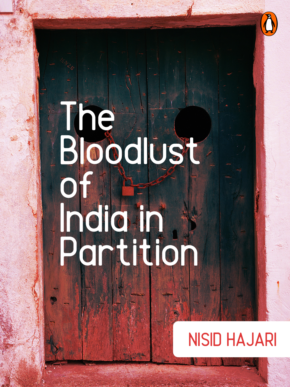 The Bloodlust of India in Partition